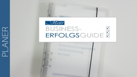 Mein BusinessErfolgsguide - train the Unternehmergeist